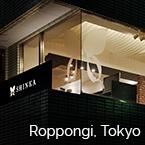 SHINKA in Roppongi, Tokyo
